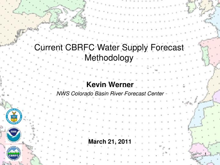 Current CBRFC Water Supply Forecast Methodology