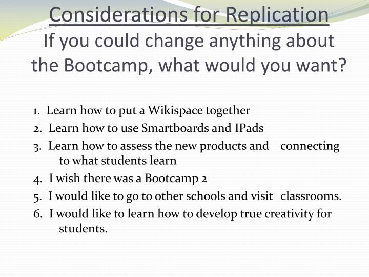 Considerations for Replication