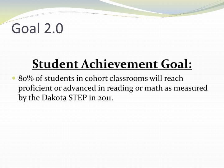 Goal 2.0