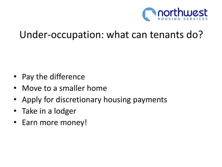 Under-occupation: what can tenants do?
