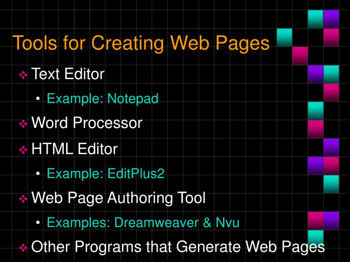 Tools for Creating Web Pages