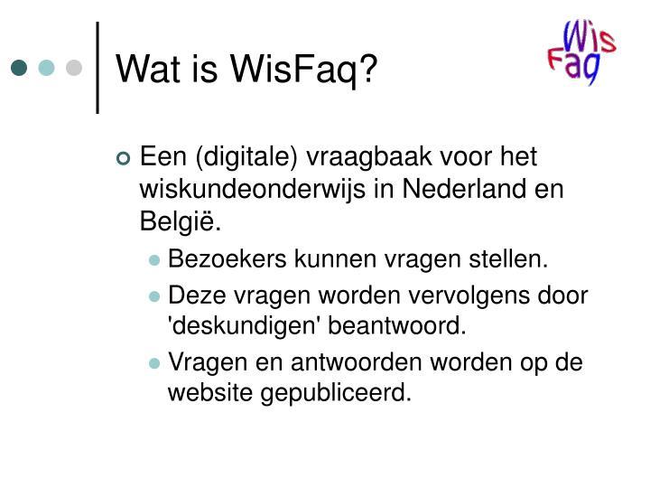 Wat is WisFaq?