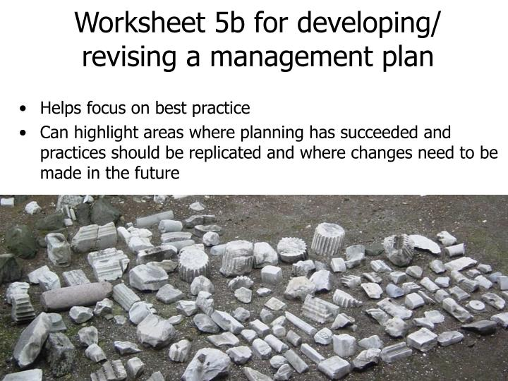 Worksheet 5b for developing/ revising a management plan