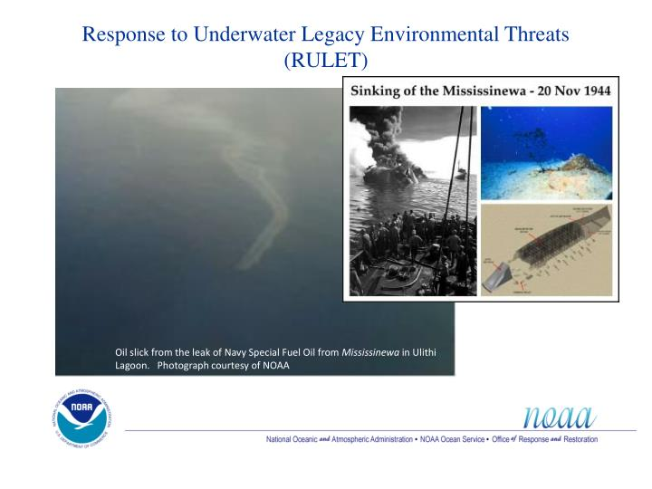 Response to Underwater Legacy Environmental Threats (RULET)