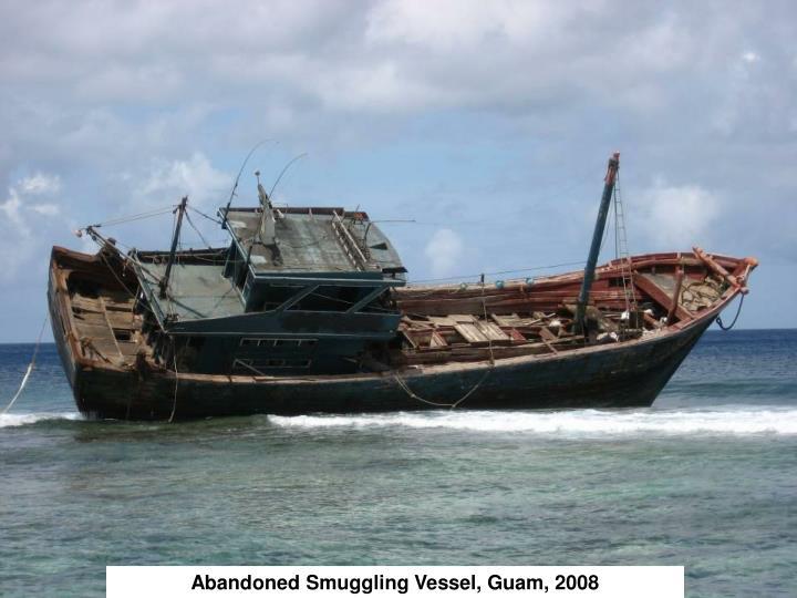 Abandoned Smuggling Vessel, Guam, 2008