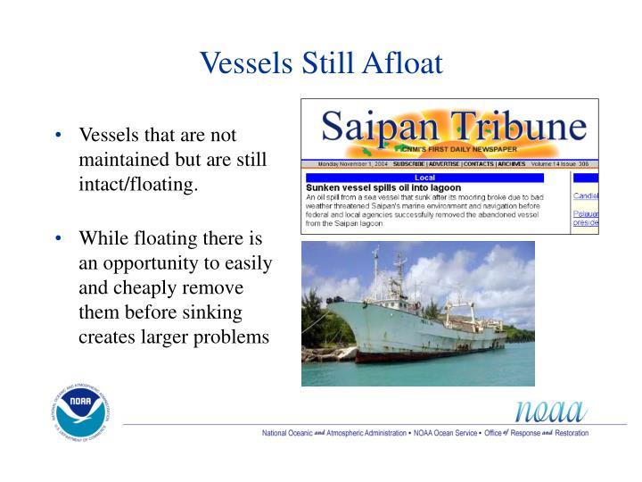 Vessels Still Afloat