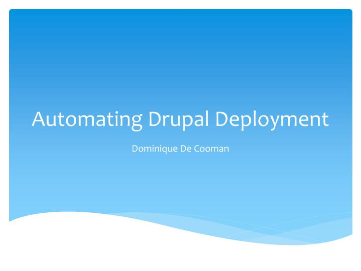 automating drupal deployment