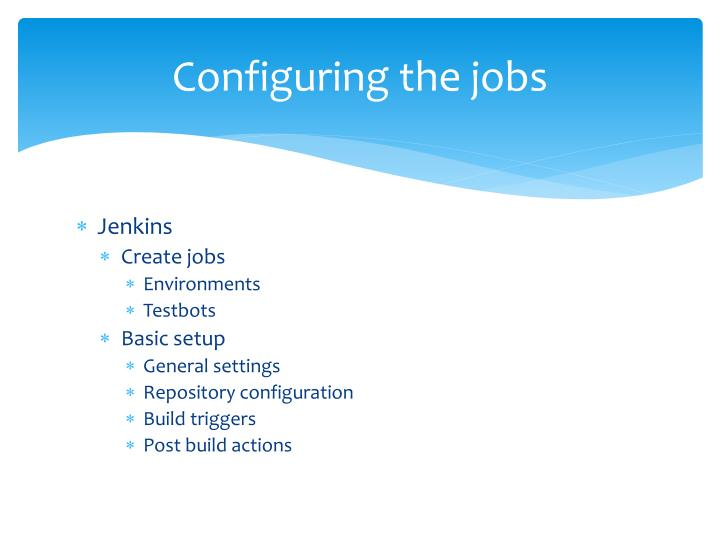 Configuring the jobs