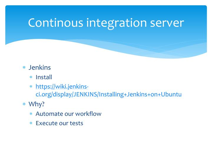Continous integration server