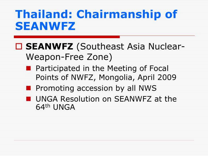 Thailand: Chairmanship of SEANWFZ