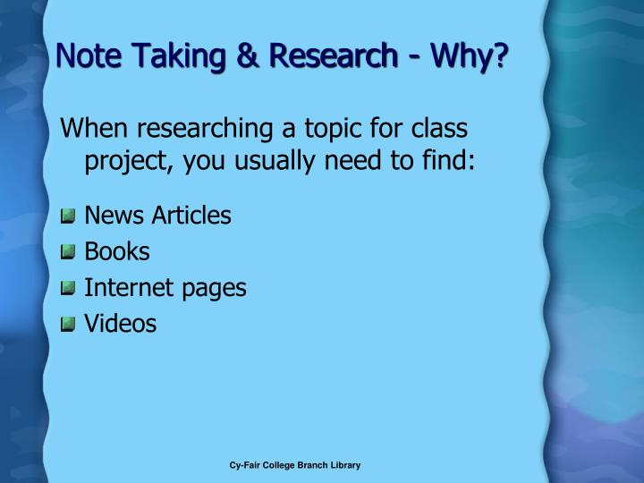 Note Taking & Research - Why?