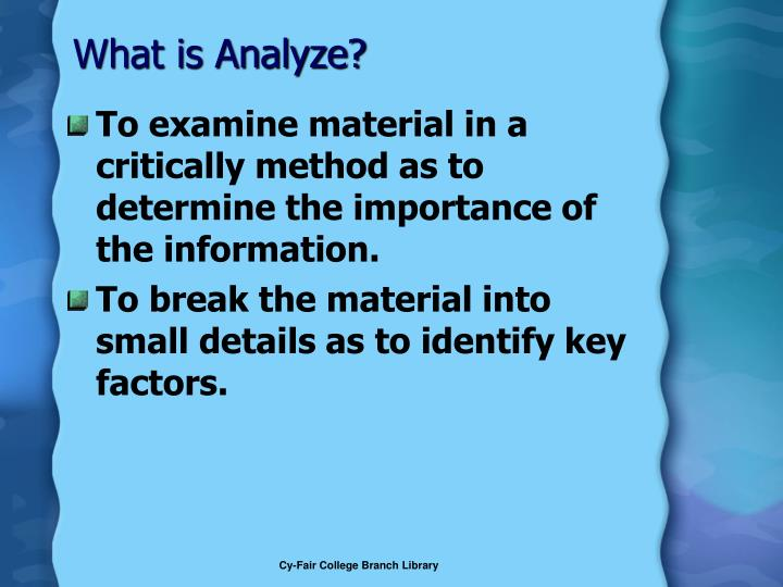 What is Analyze?