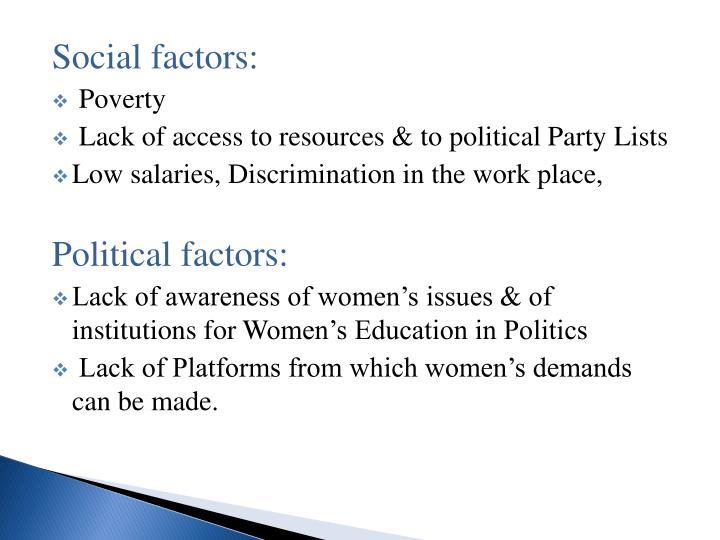Social factors: