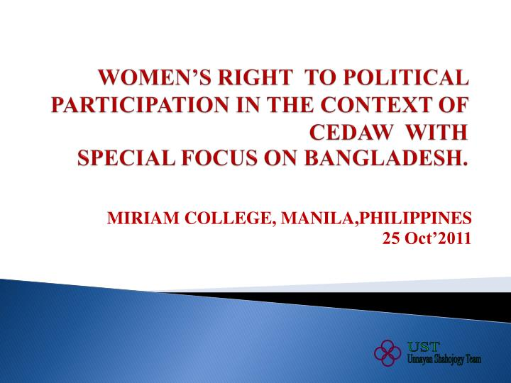 Women s right to political participation in the context of cedaw with special focus on bangladesh