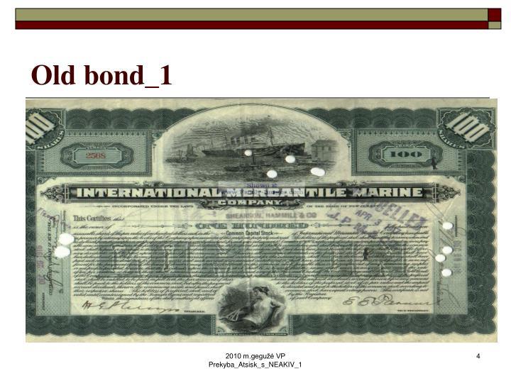 Old bond_1