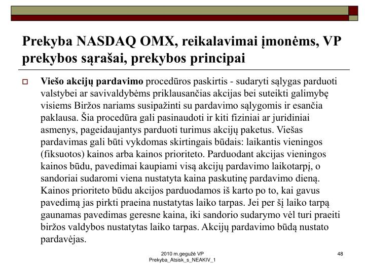 Prekyba NASDAQ OMX, reikalavimai įmonėms, VP prekybos sąrašai, prekybos principai