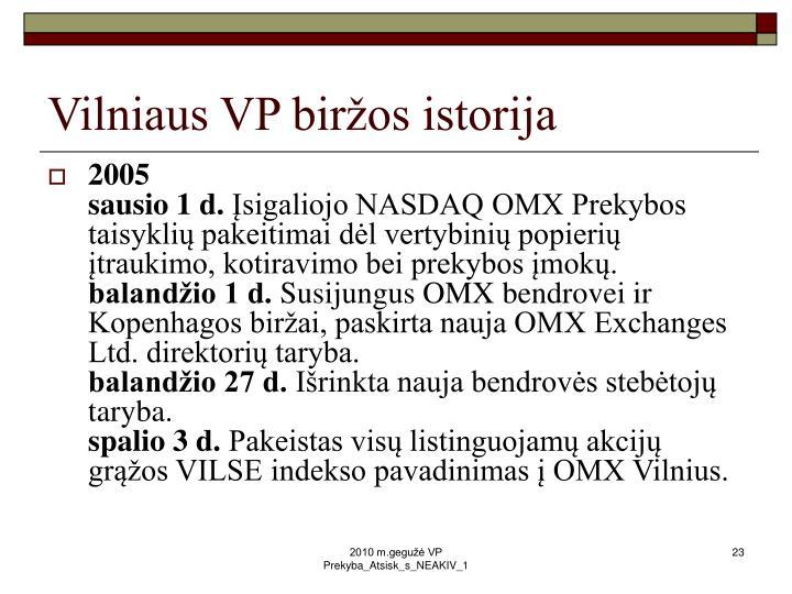 Vilniaus VP biržos istorija