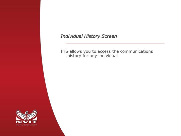 Individual History Screen