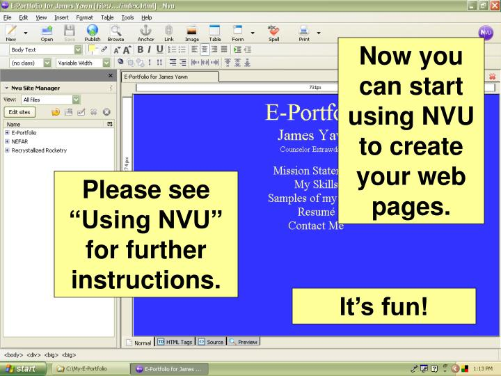 Now you can start using NVU to create your web pages.