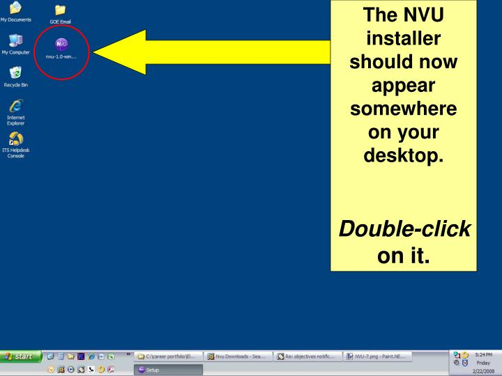 The NVU installer should now appear somewhere on your desktop.