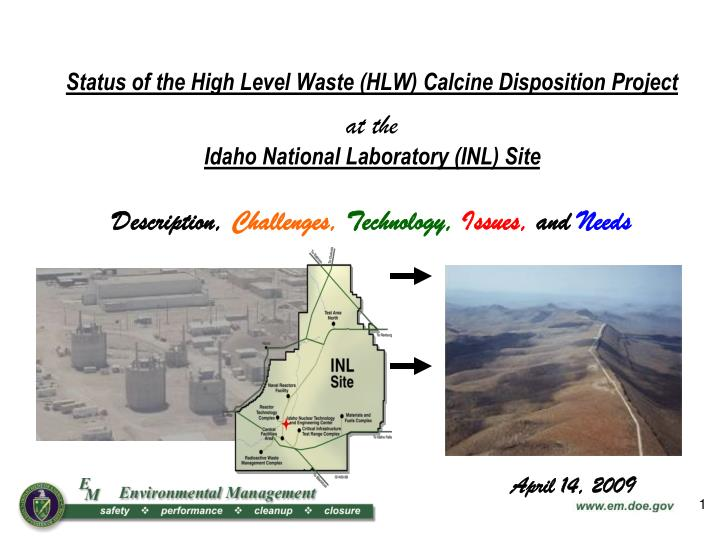 Status of the High Level Waste (HLW) Calcine Disposition Project