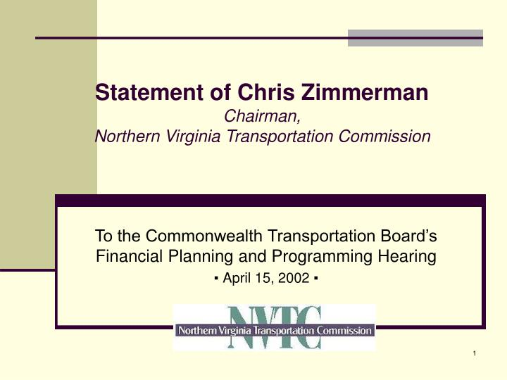 Statement of chris zimmerman chairman northern virginia transportation commission