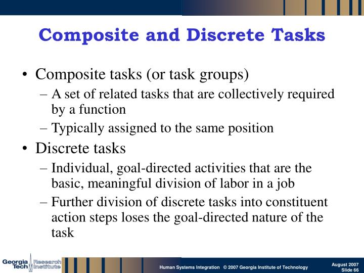 Composite and Discrete Tasks