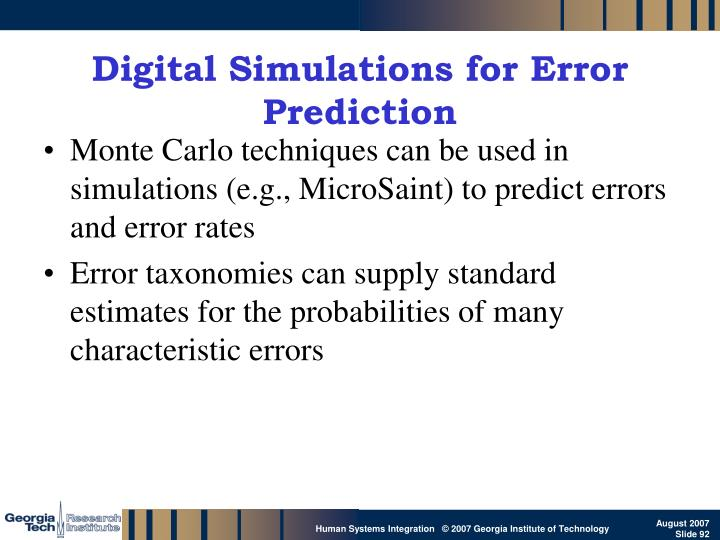 Digital Simulations for Error Prediction