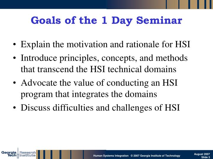 Goals of the 1 Day Seminar