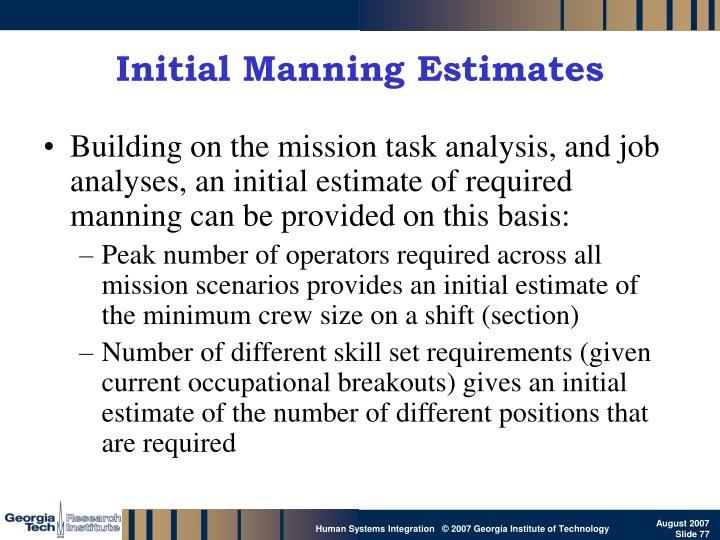 Initial Manning Estimates