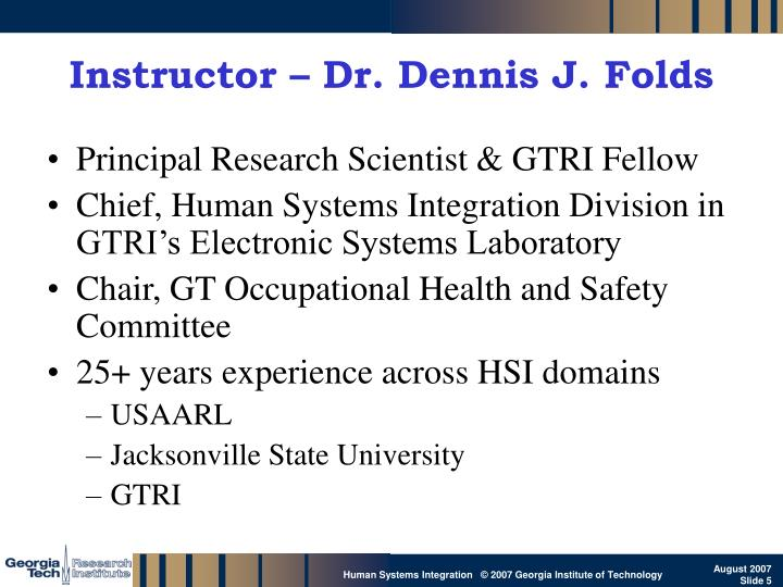 Instructor – Dr. Dennis J. Folds