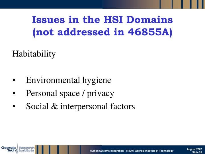 Issues in the HSI Domains