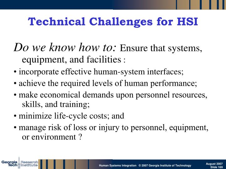 Technical Challenges for HSI