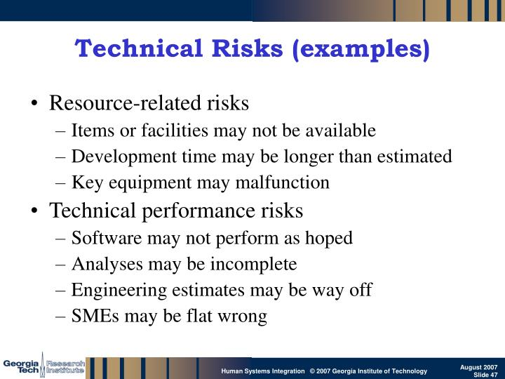 Technical Risks (examples)