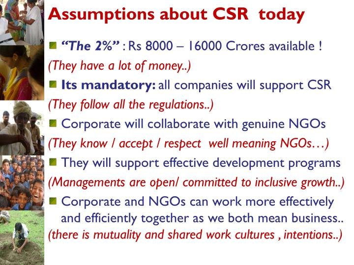Assumptions about CSR  today