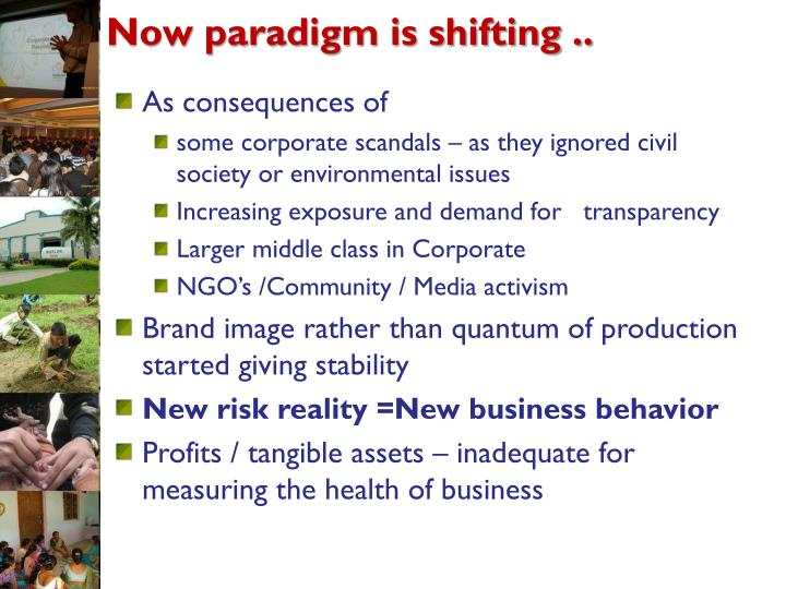 Now paradigm is shifting ..