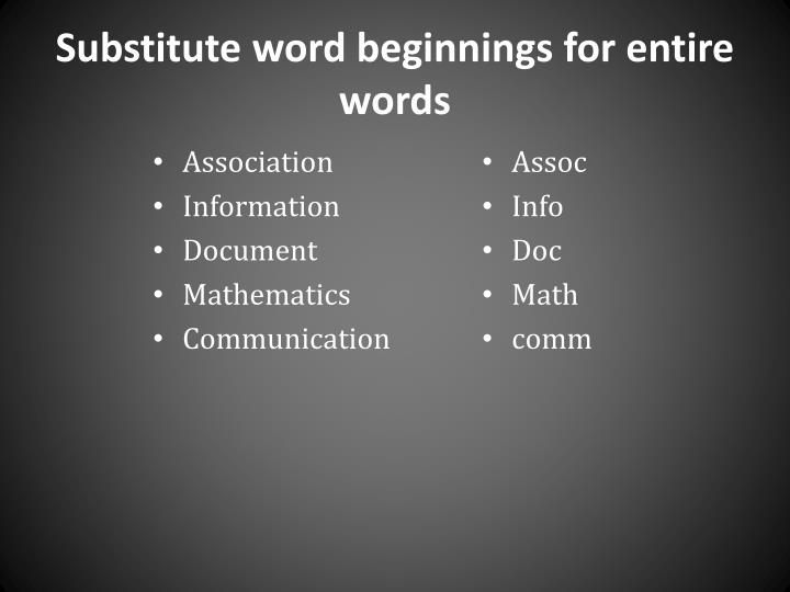 Substitute word beginnings for entire
