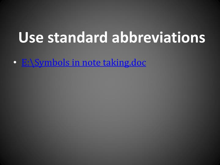 Use standard abbreviations
