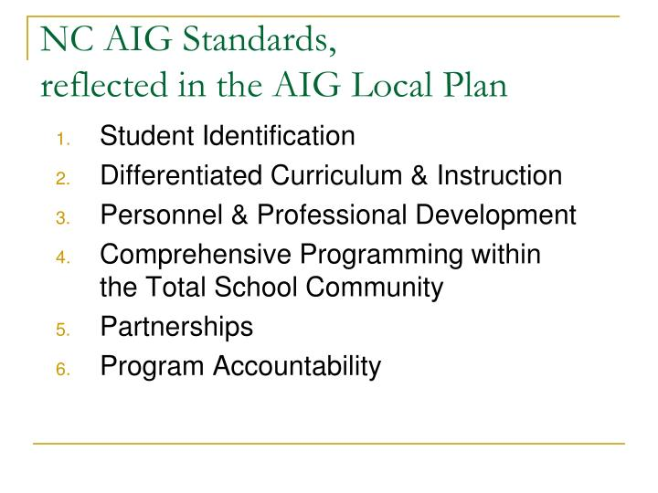 Nc aig standards reflected in the aig local plan