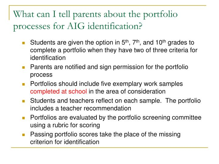 What can I tell parents about the portfolio processes for AIG identification?