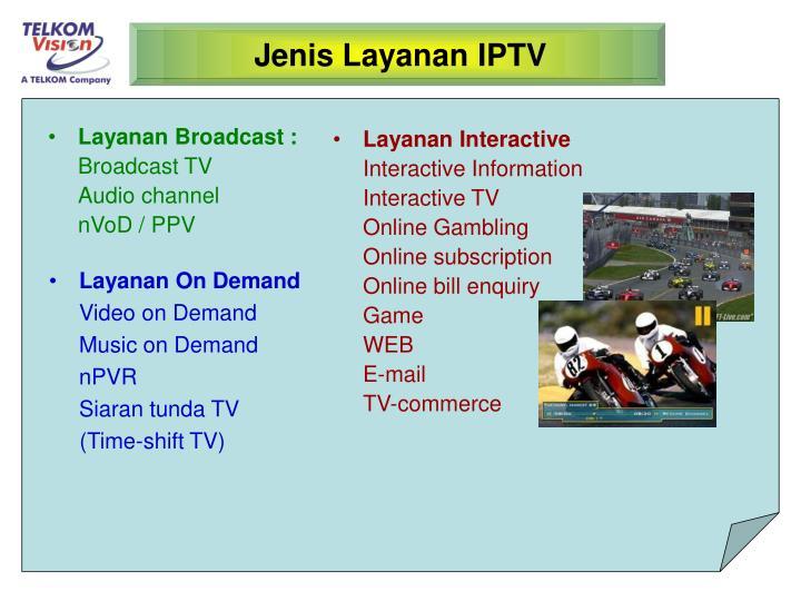 Layanan Broadcast :