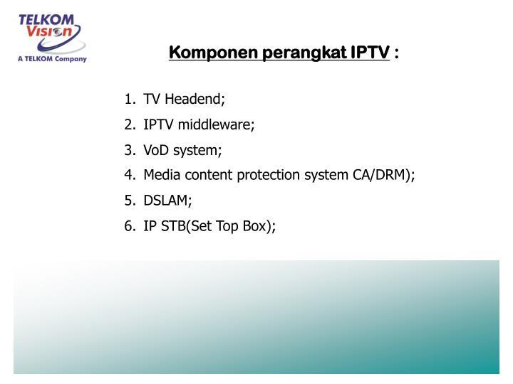Komponen perangkat IPTV