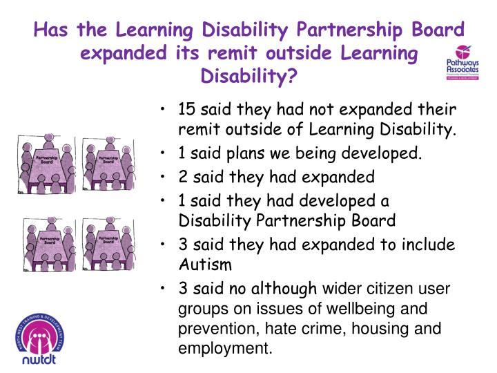 Has the Learning Disability Partnership Board expanded its remit outside Learning Disability?
