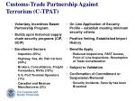 customs trade partnership against terrorism c tpat