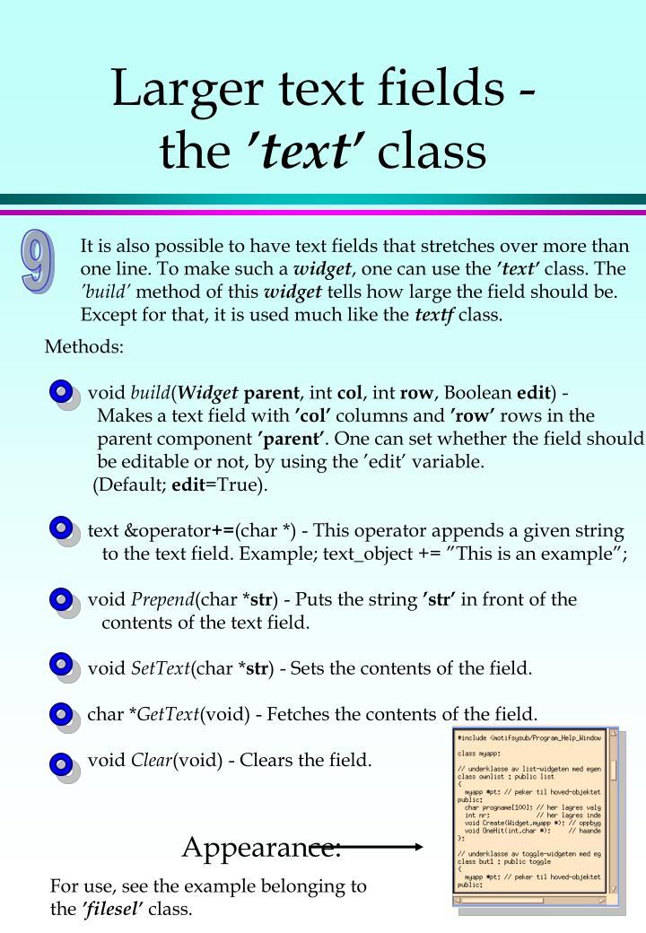 Larger text fields -