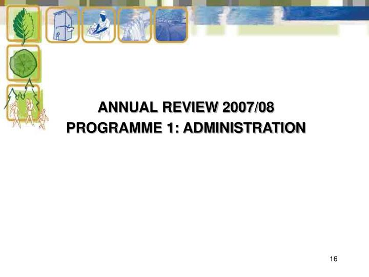 ANNUAL REVIEW 2007/08