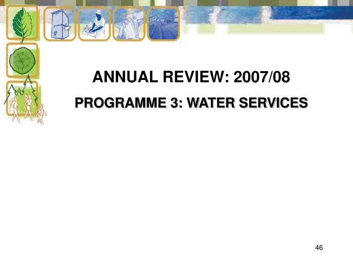 ANNUAL REVIEW: 2007/08
