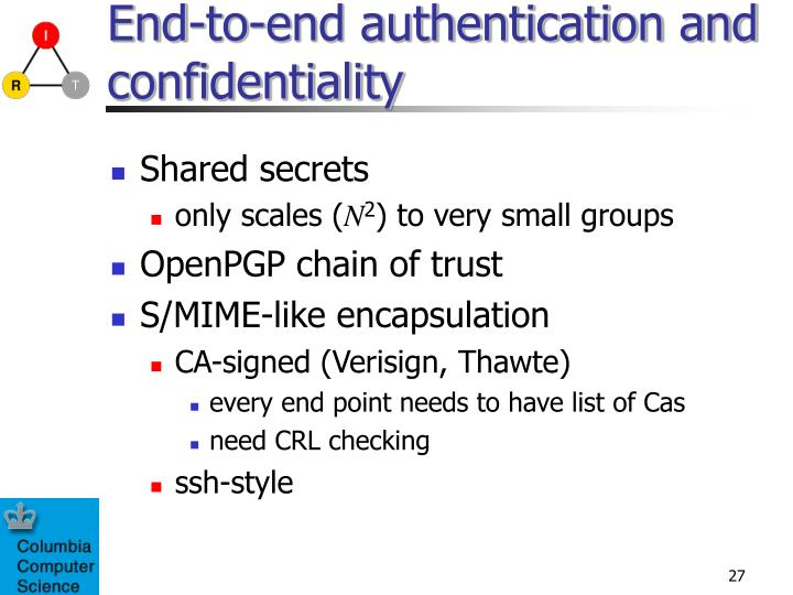 End-to-end authentication and confidentiality