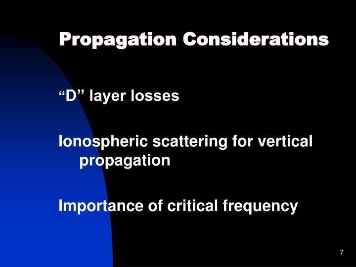 Propagation Considerations