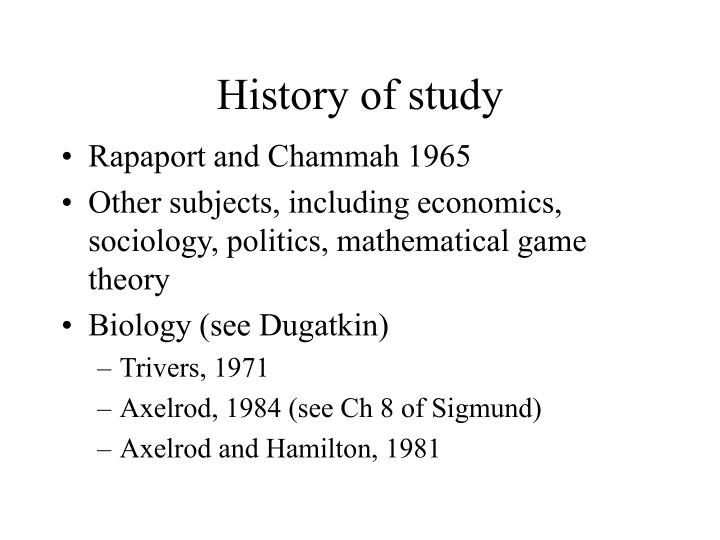 History of study